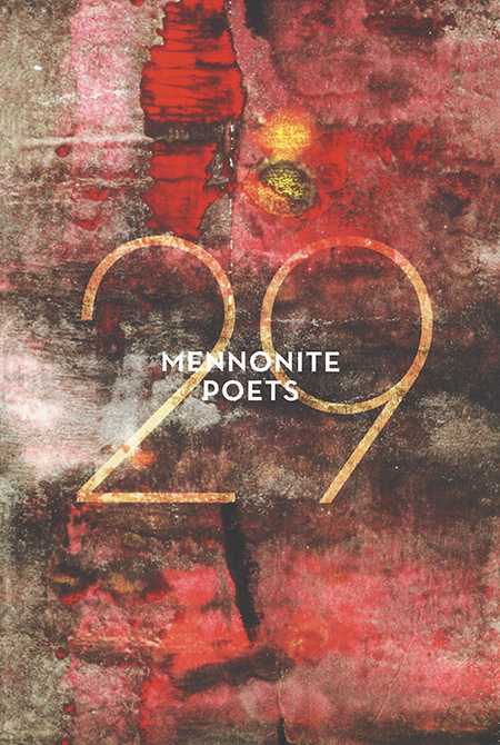 29 Mennonite Poets